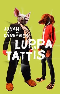 Känkänen, Juhani - Luppa ja Tattis, e-kirja