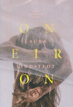 Lindstedt, Laura - Oneiron: Fantasia kuolemanjälkeisistä sekunneista, e-kirja