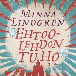 Lindgren, Minna - Ehtoolehdon tuho, äänikirja