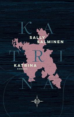 Salminen, Sally - Katrina: Romaani, e-kirja
