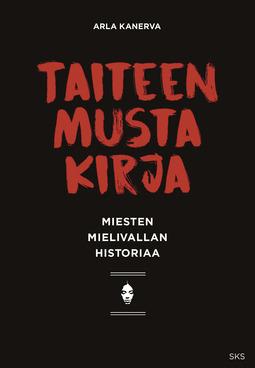 Kanerva, Arla - Taiteen musta kirja: Miesten mielivallan historiaa, e-kirja