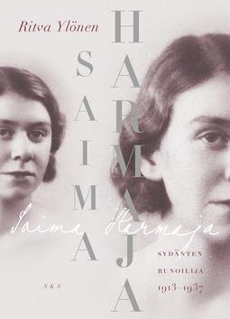 Ylönen, Ritva - Saima Harmaja: Sydänten runoilija 1913-1937, e-kirja