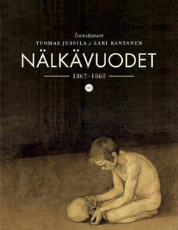 Jussila, Tuomas - Nälkävuodet: 1867-1868, e-kirja