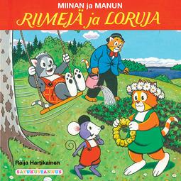 Hartikainen, Raija - Miinan ja Manun riimejä ja loruja, äänikirja