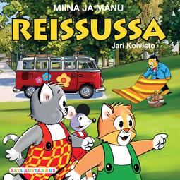Koivisto, Jari - Miina ja Manu reissussa, audiobook