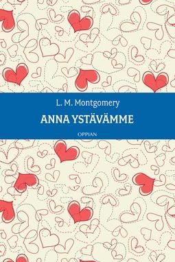 Montgomery, L. M. - Anna ystävämme, ebook