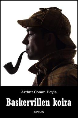 Doyle, Arthur Conan - Baskervillen koira, ebook