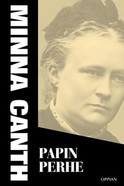 Canth, Minna - Papin perhe, e-bok