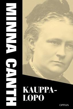 Canth, Minna - Kauppa-Lopo, ebook