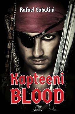 Sabatini, Rafael - Kapteeni Blood, ebook