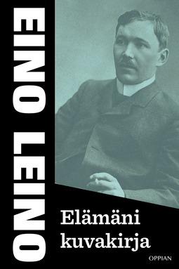Leino, Eino - Elämäni kuvakirja, e-kirja