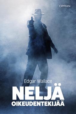 Wallace, Edgar - Neljä oikeudentekijää, ebook