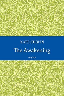 Chopin, Kate - The Awakening, ebook