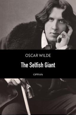 Wilde, Oscar - The Selfish Giant, ebook