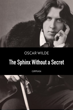 Wilde, Oscar - The Sphinx Without a Secret, ebook