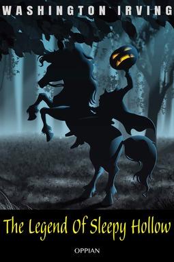 Irving, Washington - The Legend Of Sleepy Hollow, e-kirja