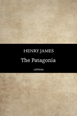James, Henry - The Patagonia, ebook