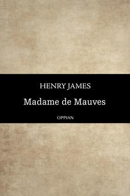 James, Henry - Madame de Mauves, ebook