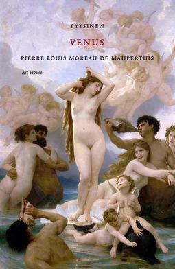Maupertuis, Pierre Louis Moreau de - Fyysinen Venus, e-kirja