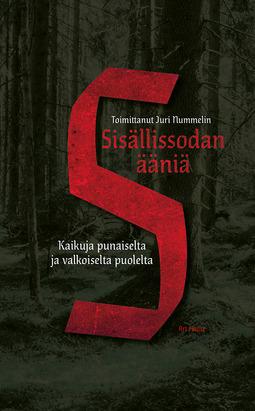 Nummelin, Juri - Sisällissodan ääniä: Kaikuja punaiselta ja valkoiselta puolelta, e-kirja