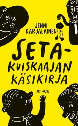 Karjalainen, Jenni - Setäkuiskaajan käsikirja, e-kirja