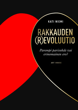 Niemi, Kati - Rakkauden (r)evoluutio: Parempi parisuhde vai erinomainen ero?, e-kirja