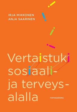 Mikkonen, Irja - Vertaistuki sosiaali- ja terveysalalla, e-kirja