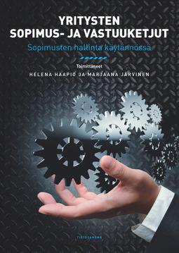 Haapio, Helena - Yritysten sopimus- ja vastuuketjut: Sopimusten hallinta käytännössä, e-kirja
