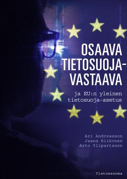 Andreasson, Ari - Osaava tietosuojavastaava ja EU:n yleinen tietosuoja-asetus, e-bok