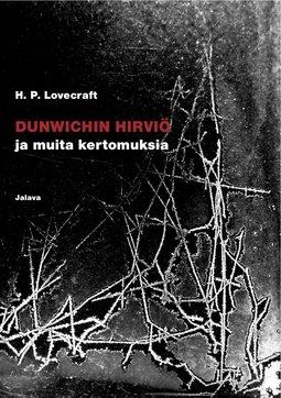 Lovecraft, H. P. - Dunwichin hirviö ja muita kertomuksia, e-kirja