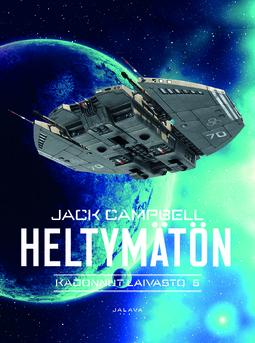 Campbell, Jack - Heltymätön, e-kirja