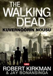 The Walking Dead: kuvernöörin nousu