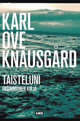 Knausgård, Karl Ove - Taisteluni: Ensimmäinen kirja, e-kirja