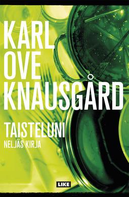 Knausgård, Karl Ove - Taisteluni 4: Neljäs kirja, e-kirja