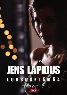 Lapidus, Jens - Luksuselämää, e-kirja
