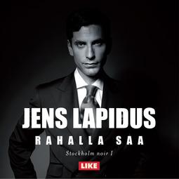 Lapidus, Jens - Rahalla saa, audiobook