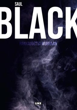 Black, Saul - Rakkaudesta murhaan, e-kirja