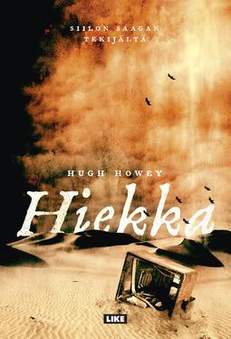 Howey, Hugh - Hiekka, e-kirja