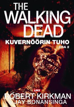 Bonansinga, Jay - The Walking Dead: Kuvernöörin tuho : osa 2, ebook
