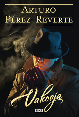 Pérez-Reverte, Arturo - Vakooja, ebook