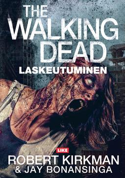 Bonansinga, Jay - The Walking Dead: Laskeutuminen, ebook