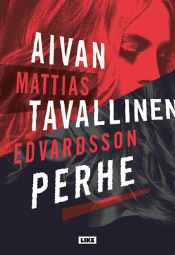 Edvardsson, Mattias - Aivan tavallinen perhe, e-kirja