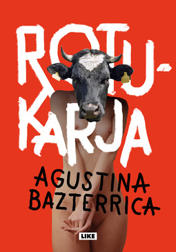 Bazterrica, Agustina - Rotukarja, ebook