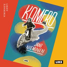 Nieminen, Jani - Komero, äänikirja