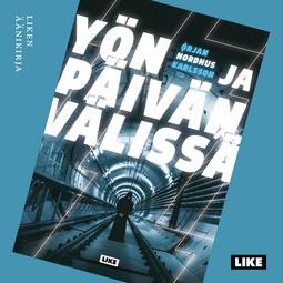 Karlsson, Ørjan Nordhus - Yön ja päivän välissä, äänikirja