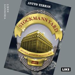 Terras, Antto - Stockmann Yard - Myymäläetsivän muistelmat, äänikirja