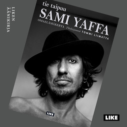 Liimatta, Tommi - Sami Yaffa: Tie taipuu, äänikirja