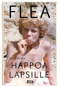 Flea - Happoa lapsille, e-bok