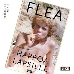 Flea - Happoa lapsille, äänikirja