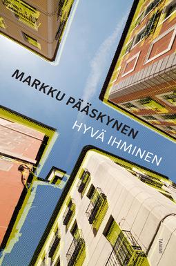 Pääskynen, Markku - Hyvä ihminen, e-bok